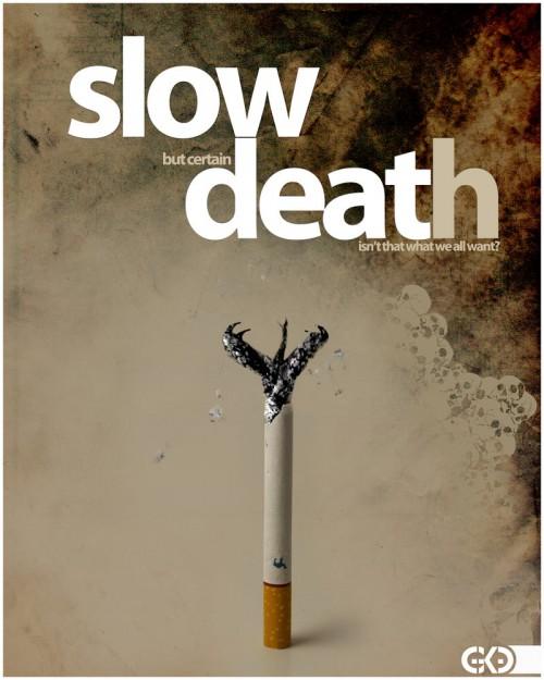 smoking a slow death