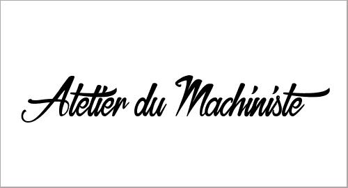 Atelier du Machiniste
